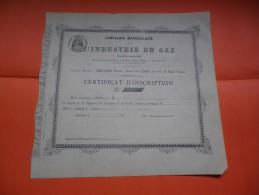 COMPAGNIE MARSEILLAISE DE L'INDUSTRIE DU GAZ (1870) - Actions & Titres