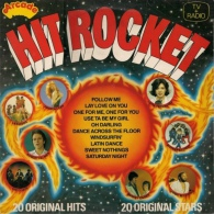 * LP *  HIT ROCKET - LA BIONDA / O'JAYS / AMANDA LEAR / HERMAN BROOD A.o. - Compilaties