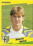 Q-ROBERTO MUSSI-PARMA AC-CALCIATORI PANINI 1996-97 - Trading Cards