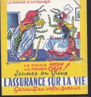 Buvard Assurances Sur La Vie La Fontaine La Cigale Et La Fourmi - Blotters