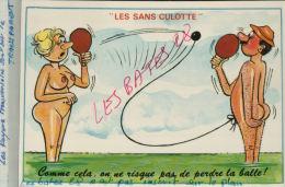 CPA Fantaisies Humour Dessinateur  LES SANS CULOTTE  Comme Cela  On Ne Risque Pas De Perdre ....AVR 2015 089 - Künstlerkarten