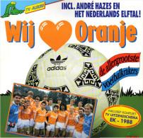 * LP *  WIJ HOUDEN VAN ORANJE - Incl. ANDRÉ HAZES EN HET NEDERLANDS ELFTAL (Holland 1988 EX!!!) - Kleding, Souvenirs & Andere