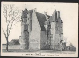 SAINT AMAND MONTROND - Chateau Du Vernet - Saint-Amand-Montrond