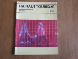 HAINAUT TOURISME N° 254 Régionalisme Révolution Française Jourdan Tournai Lessines Beloeil Dubrunfaut Enghien - Cultuur
