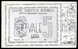 BIGLIETTO (cm.16x10) DEL 1959  DEL CENTRO TURISTICO GIOVANILE  - UFFICIO REGIONALE TOSCANO - Coins (pictures)
