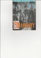 DEPLIANT TOURISTIQUE - DAHOMEY - ANNEE 1949   TB - Dépliants Touristiques