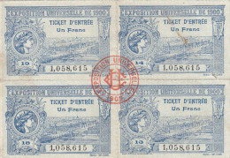 RARE: BLOC DE 4 TICKETS D'ENTREE A L'EXPOSITION UNIVERSELLE DE 1900 - 1  FRANC - Eintrittskarten
