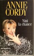 Livre. Annie CORDY. Nini La Chance. Mémoires. - Other