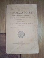 Le Purgatoire Par Le Père ALEXIS SEGALA,dogme Suffrages Pratiques. 1880 - Livres, BD, Revues