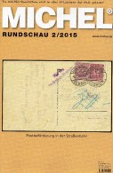 Briefmarken Rundschau MICHEL 2/2015 Neu 6€ New Stamp Of The World Catalogue And Magacine Of Germany ISBN 9 783954 025503 - Pin's