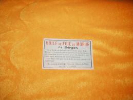 PETITE PUBLICITE DATE ?. / HUILE DE FOIE DE MORUE DE BERGEN / PHARMACIE JUDET. / MONTLUCON. - Reclame