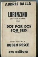 """""""LORENZINO"""" AUTOR ANDRES BALLA EDIT.EM EDITORA- AÑO 1978- PAG.201 FIRMADO DÉDICACÉ SIGNED USADO GECKO - Théâtre"""