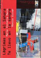 """LAGRIMAS EN EL SAHARA"" AUTORA MARIA V. MENIS- EDIT.I.N.T- AÑO 1999-PAG.142 FIRMADO DÉDICACÉ SIGNED USADO GECKO - Theatre"