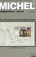 Briefmarken Rundschau MICHEL 1/2015 Neu 6€ New Stamps Of The World Catalogue And Magacine Of Germany ISBN 9783954025503 - Zonder Classificatie