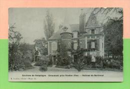 CPA  FRANCE  60  ~  GIRAUMONT  ~  Château De Bertinval  ( E. Caulier 1907 ) - France