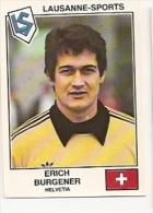 Vignette PANINI Euro FOOTBALL 1979 N° 381 - Lausanne Sports - Erich Burgener - Sin Clasificación