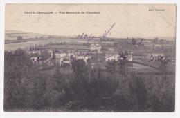 Trivy-Chandon - Vue Générale De Chandon (les Maisons Portent Le Nom Des Occupants) Circulé Sans Date - Other Municipalities