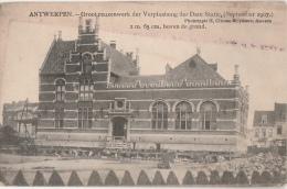 Cpa/pk Antwerpen Reuzenwerk Verplaatsing Dam Statie ( 1907 ) - Antwerpen