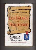 """SAINTES ET MARENNES 1955  """"LES EGLISES DE SAINTONGE"""" 2 EME SERIE LIVRE 2 PAR CHARLES CONNOUE EDIT DELAVAUD - Poitou-Charentes"""