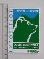 OURS: D´OURS EN OURS Autocollant: Exposition 1988-1989 Jardin Des Plantes - La Maison De Valérie - Publicités