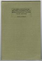RB 1019 - Italy Stamp Collecting - La Lunga Occupazione Militare Straniera Della Marca Orientale Italiana 1945-1954 - Livres, BD, Revues