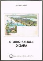 RB 1019 - Italy Stamp Collecting - Storia Postale Di Zara - 200 Page Book - Bücher, Zeitschriften, Comics