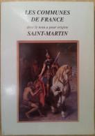 012  LES COMMUNES DE FRANCE Dont Le Nom A Pour Origine SAINT-MARTIN Dommartin-lès-Toul (54) Dammartin .... - Historia