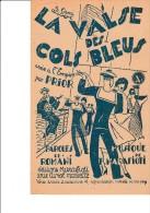 PARTITION -  LA VALSE DES COLS BLEUS -EDITIONS MARAFIOTI - Musik & Instrumente