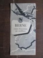 DéPLIANTS TOURISTIQUES (M1505) SUISSE - BERNE (2 Vues) Centre D'excursion Par Excellence - AVION - PLAN - Etc. - Dépliants Touristiques