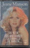 K7 Audio. Jeane MANSON. Ses Grands Succès.12 Titres.  VIS TA VIE,  FAIS-MOI DANSER,  LA CHAPELLE DE HARLEM... - Cassettes Audio