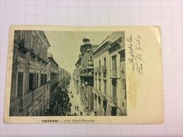 TRAPANI - Corso Vittorio Emanuele - Cartolina FP V 1903 Sul Retro Scritta CAMPIONE - Trapani