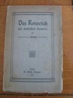 Das Rotwelsch Des  Deutschen Gauners L.Günther Leipzig Fr. Wilh.Grunow 1905 Broché 15 X 23 Cm Couverture Souple - 1. Antiquité