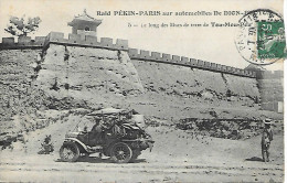 Raid Pékin-Paris Sur Automobile DE DION BOUTON 5 - Le Long Des Murs De TOU-MOU-POU - Cartes Postales
