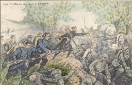 LES FUSILLIERS  MARINS A YPRES - Oorlog 1914-18