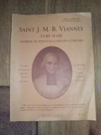 SAINT Jean-Marie Baptiste VIANNEY Curé D´Ars Patron De Tous Les Curés De L´univers Par Abbé G. SEPETIER 1934 - Religion