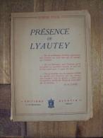 Présence De Lyautey Maréchal De France LYAUTEY Première Guerre Mondiale Par Raymond POSTAL, 1941 - Guerre 1914-18
