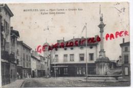 01 - MONTLUEL - PLACE CARNOT  GRANDE RUE  EGLISE SAINT ETIENNE - BROCHET - Montluel