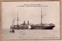 SENEGAL - AFRIQUE OCCIDENTALE - DAKAR - 72 - PAQUEBOT DES MESSAGERIES EN RADE - Collection Générale Fortier - Senegal