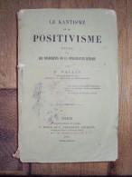 Le Kantisme Et Le Positivisme: étude Sur Les Fondements De La Connaissance Humaine Par P. VALLET, 1887 - Livres, BD, Revues
