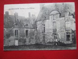 """72 - SARTHE - GRANDCHAMP - LE CHATEAU - CACHET: """" CHERANCE """" - - France"""