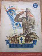 RARE 1945 Général De Gaulle Militaria édité Par Direction Des Services De Presse Du Ministére De La Guerre WW2 MILITARIA - Livres, BD, Revues