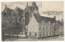 """-**"""" POPERINGHE .     """"""""   ** - .  L� Eglise Saint-Betin et March� au Beurre."""