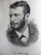 Olivier Pain , Gravure De 1885 - Documentos Históricos