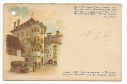 Das  Batzenhausl In Bozen-10/04-1902- - Bolzano (Bozen)