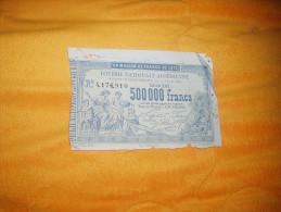 BILLET DE LOTERIE NATIONALE ALGERIENNE N°4176910. ANNEE 1881. / GROS LOT 500 000 FRANCS. - Lotterielose