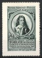 Reklamemarke Tobler Suisiana Lakto Chokolado, Famoza Admirali Francia, Portrait Admiral Duguay-Trouin 1673-1736 - Erinnophilie