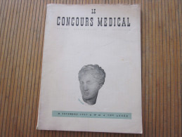 "30 NOV 1957 ORGANE HEBDOMADAIRE PRATICIENS DOCTOR MEDECIN DOCTEUR "" LE CONCOURS MEDICAL"" N°48 ->79é ANNEE PUB PHARMACIE - Medicina & Salud"