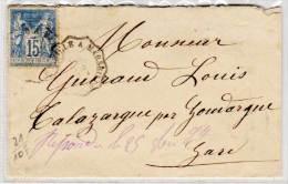 Enveloppe Avec Cachet Ambulant Sur Type Sage Adressée A TALA2ZARGUES Par GOUDARGUE (Gard)    (75800 ) - 1876-1898 Sage (Type II)