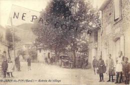 Gard : St Jean Du Pin, Entrée Du Village,  Reproduction Sur Papier Photo, Bien Lire Le Descriptif - Reproductions