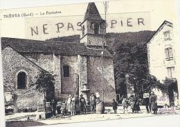 Gard : Trèves, La Fontaine,  Reproduction Sur Papier Photo, Bien Lire Le Descriptif - Reproductions
